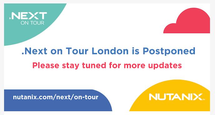Nutanix Events .Next on Tour - Postponed